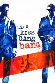 ถึงคิวฆ่าดาราจำเป็น Kiss Kiss Bang Bang (2005)