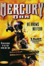 มนุษย์เหล็กไหล Mercury Man (2006)