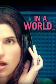 โค้ชเสียงใส หัวใจว้าวุ่น In a World… (2013)