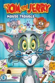 ทอมกับเจอร์รี่ ปัญหาหนูๆ Tom and Jerry – Mouse Trouble (2014)