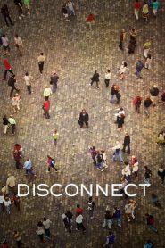 เครือข่ายโยงใยมรณะ Disconnect (2012)