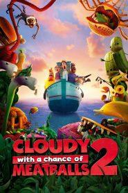 มหัศจรรย์ ของกินดิ้นได้ Cloudy with a Chance of Meatballs 2 (2013)