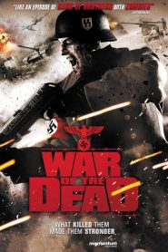 ฝ่าดงนรกกองทัพซอมบี้ War of the Dead (2011)