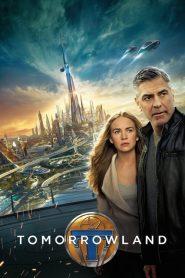 ผจญแดนอนาคต Tomorrowland (2015)