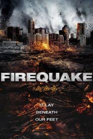 เพลิงนรกแผ่นดินโลกันตร์ Firequake (2014)