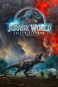 จูราสสิค เวิลด์: อาณาจักรล่มสลาย Jurassic World: Fallen Kingdom (2018)