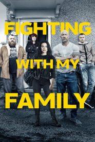 สู้ท้าฝันเพื่อครอบครัว Fighting with My Family (2019)
