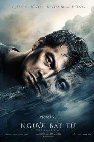 ชั่วกัลปวสาน The Immortal (Người bất tử) (2018)