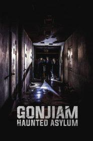จิตเวช เขตอาถรรรพ์ Gonjiam: Haunted Asylum (2018)