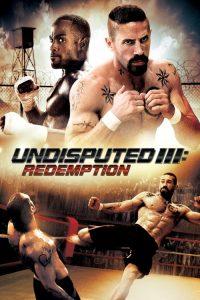 คนทมิฬ กำปั้นทุบนรก 3 Undisputed III: Redemption (2010)