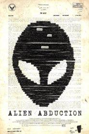 เปิดแฟ้มลับ เอเลี่ยนยึดโลก Alien Abduction (2014)