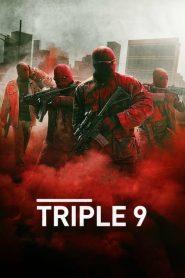 ยกขบวนปล้น Triple 9 (2016)