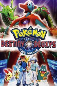 โปเกมอน เดอะมูฟวี่ 7 ตอน เดโอคิซิส ปะทะ เร็คคูซ่า Pokémon: Destiny Deoxys (2004)