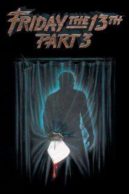 ศุกร์ 13 ฝันหวาน ภาค 3 Friday the 13th Part III (1982)