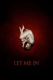 แวมไพร์ร้าย..เดียงสา Let Me In (2010)