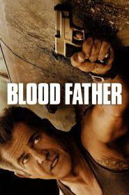 ล้างบางมหากาฬ Blood Father (2016)