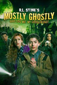 ขบวนการกุ๊กกุ๊กกู๋ ตอนเพื่อนซี้ผีจอมป่วน 2 Mostly Ghostly: Have You Met My Ghoulfriend? (2014)