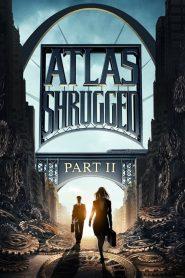 อัจฉริยะรถด่วนล้ำโลก 2 Atlas Shrugged: Part II (2012)