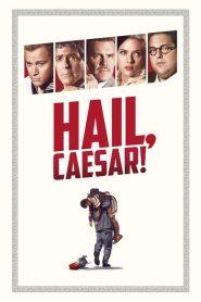 กองถ่ายป่วน ฮากวนยกกอง Hail, Caesar! (2016)