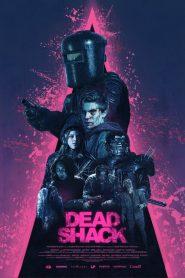 กระท่อมผีดิบ Dead Shack (2017)