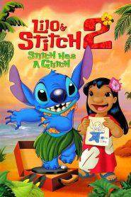 ลีโล แอนด์ สติทช์ 2 ตอนฉันรักนายเจ้าสติทช์ตัวร้าย Lilo & Stitch 2: Stitch Has a Glitch (2005)