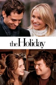 เดอะ ฮอลิเดย์ เซอร์ไพรส์รักวันพักร้อน The Holiday (2006)