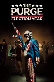 คืนอำมหิต: ปีเลือกตั้งโหด The Purge: Election Year (2016)