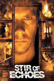 เสียงศพสะท้อนวิญญาณ Stir of Echoes (1999)