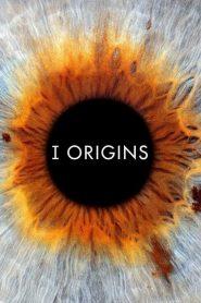 หนึ่งรักในจักรวาล I Origins (2014)