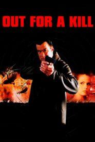 หมายหัวฆ่าล่าหักแค้น Out for a Kill (2003)