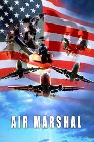 แอร์ มาร์แชล หน่วยสกัดจารชนเหนือเมฆ Air Marshall (2003)