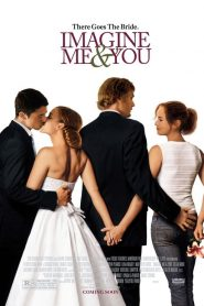 ในห้วงความฝัน แค่ฉันกับเธอ Imagine Me & You (2005)