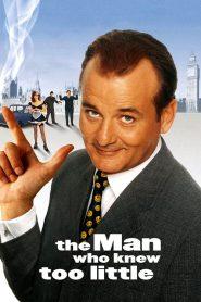 ทีเด็ดสายลับรหัสบ๊องส์ The Man Who Knew Too Little (1997)