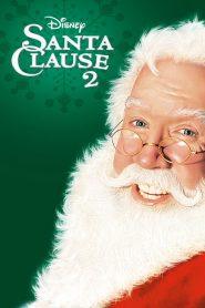 คุณพ่อยอดอิทธิฤทธิ์ 2 The Santa Clause 2 (2002)