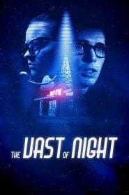 เดอะ แวสต์ ออฟ ไนต์ The Vast of Night (2020)