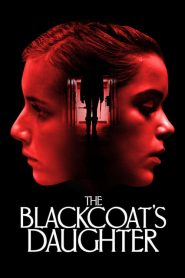 เดือนสองต้องตาย The Blackcoat's Daughter (2017)