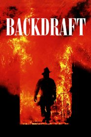 เปลวไฟกับวีรบุรุษ Backdraft (1991)