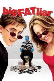 เปิดโปง…จอมลวงโลก Big Fat Liar (2002)