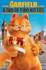 การ์ฟิลด์ 2 ตอน อลเวงเจ้าชายบัลลังก์เหมียว Garfield: A Tail of Two Kitties (2006)