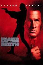 กลั่นแค้นหมักโหด Marked for Death (1990)