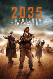 2035 ข้ามเวลากู้โลก The Forbidden Dimensions (2013)