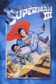 ซูเปอร์แมน รีเทิร์น 3 Superman III (1983)