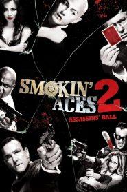 ดวลเดือด ล้างเลือดมาเฟีย 2: เดิมพันฆ่า ล่าเอฟบีไอ Smokin' Aces 2: Assassins' Ball (2010)