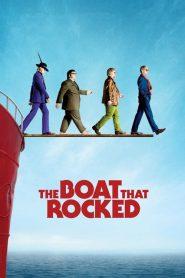 แก๊งฮากลิ้ง ซิ่งเรือร็อค The Boat That Rocked (2009)