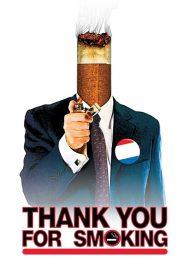 แผนเด็ดพีอาร์สมองเสธ Thank You for Smoking (2005)