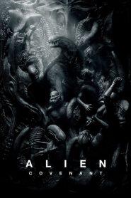 เอเลี่ยน โคเวแนนท์ Alien: Covenant (2017)