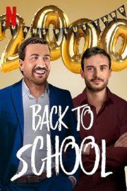 คืนสู่เหย้า Back to School (2019)