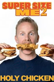 Super Size Me 2: Holy Chicken! (2019)