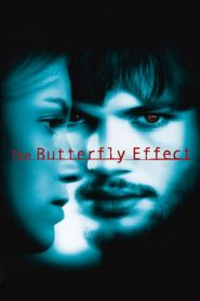 เปลี่ยนตาย ไม่ให้ตาย The Butterfly Effect (2004)