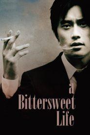 หวานอมขมกลืน A Bittersweet Life (2005)